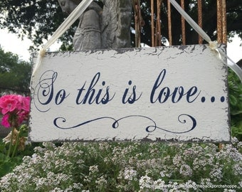 So this is love, FAIRY TALE WEDDING, Wedding Sign, Mr. and Mrs. sign, Bride and Groom, Flower Girl, 5.5 x 11.5