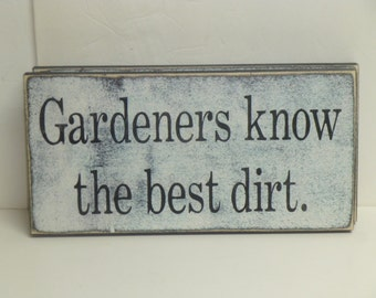 50% off STORE CLOSING SALE / Gardeners sign / gardener gift / Garden dirt sign / hand painted sign / garden dirt sign / gardening sign