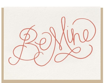Letterpress - Be Mine - Greeting