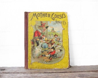 Antique Mother Goose Jingles Book - Vintage Children's Book - Hurst & Co Victorian Storybook - Upcycling Children's Illustrations - 1900s