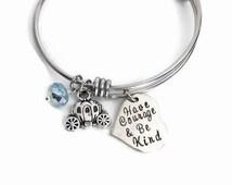 Cinderella Inspired Adjustable Bangle Bracelet - Have Courage and Be Kind