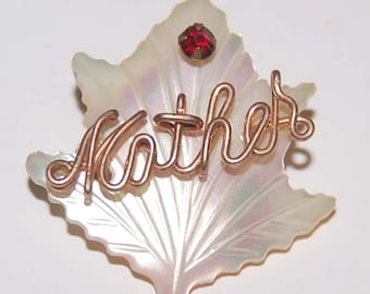 "Vintage MOTHER'S DAY BROOCH Carved Mother of Pearl/ Red Rhinestone Script ""Mother"" Maple Leaf"