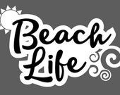 "Beach Life vinyl decal (3.5"" tall)"