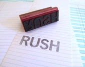 RESERVED Vintage Rubber Stamp RUSH Office Supply