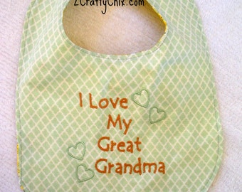 I Love my Great Grandma Embroidered Bib with Velcro Closure for Babies and Toddlers