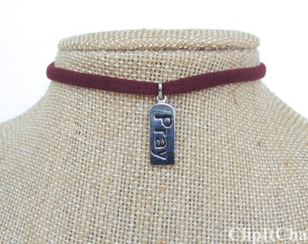 "Burgundy Stretch Choker Silver Charm necklace, ""PRAY"" charm"