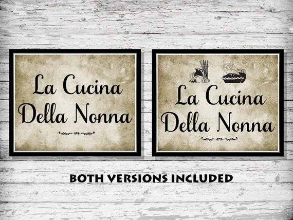 La Cucina Della Nonna-Italian-Nonna-Grandmothers Kitchen-Wall Decor-Tuscan Decor, INSTANT DIGITAL DOWNLOAD, Tuscan Style-Cucina-Nona-Nonni