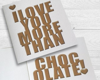 I love you more than .......! card
