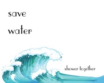 save water Print- INSTANT DOWNLOAD