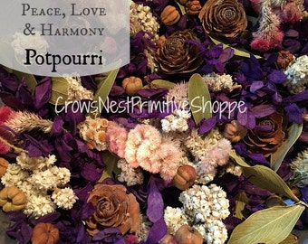 Peace Love and Harmony  Potpourri mixture of purple flowers, spices, pods scented a blend of sandalwood, patchouli, rose, spice & citrus