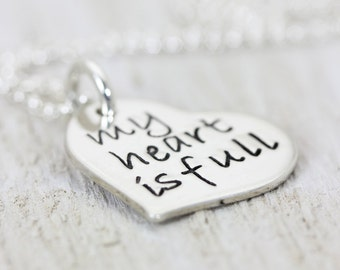 My Heart is Full  Personalized Sterling Silver Heart Pendant, Handmade Hand Stamped Necklace, Love Faith Inspiration,  Christina Guenther