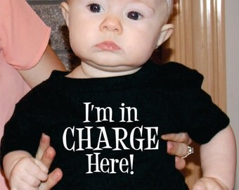 Cute Baby Gift Idea, I'm In Charge Here Baby Shirt, Custom For Boys Or Girls, Baby Shower Gifts, Gift Ideas, Tshirt For Babies