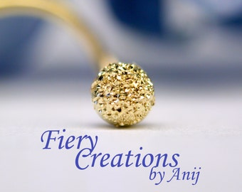 """Nose Screw or Tragus stud  """"Drusy Bud"""" 2.5mm -  Deeply Pave textured 18k SOLID Yellow Gold Bud"""