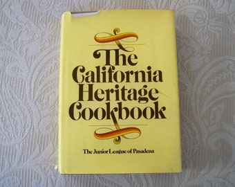 "Vintage Book Cookbook ""The California Heritage Cookbook"" 1976 Junior League"