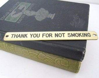 """Vintage Brass """"Thank You For Not Smoking"""" Sign, Brass Plaque"""