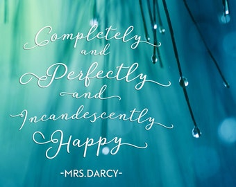 New to Shop. Completely and Perfectly and incandescently Happy-  -Vinyl  Wall Art Lettering 1223