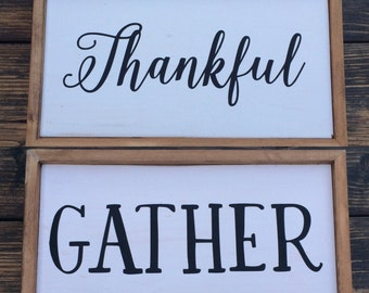 Thankful Gather wood sign - double sided.