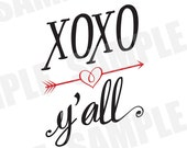 SVG DXF Commercial/Personal Use XOXO Y'all Southern Valentine Silhouette Cameo