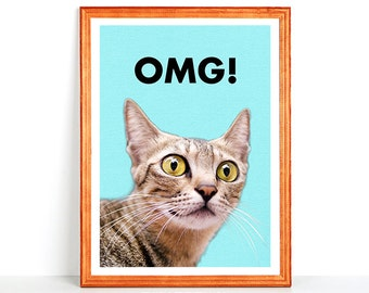 Funny Printable Cat Wall Art OMG! Cute Suprised Cat with Large Big Eyes Hilarious Pet Print Super Funny Kitty LOL Cat 8x10 4x6 11x14 16x20