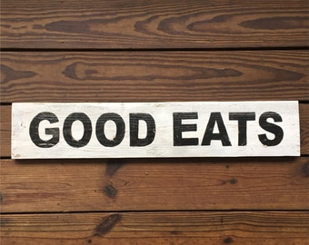 Good Eats Hand Painted Wood Sign