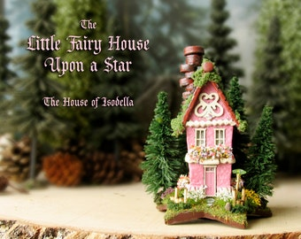 Isodela's Fairy House Upon a Star - Miniature Pink Woodland Cottage with Mossy Roof, Pine Trees, Wildflowers, Fairy Parasol and Window Boxes