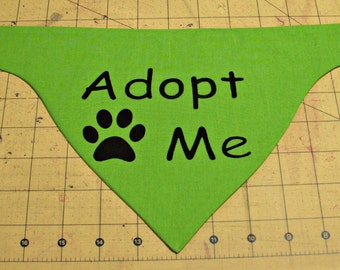 Adoption Bandana Tie On Style Handmade for Shelters or Rescues