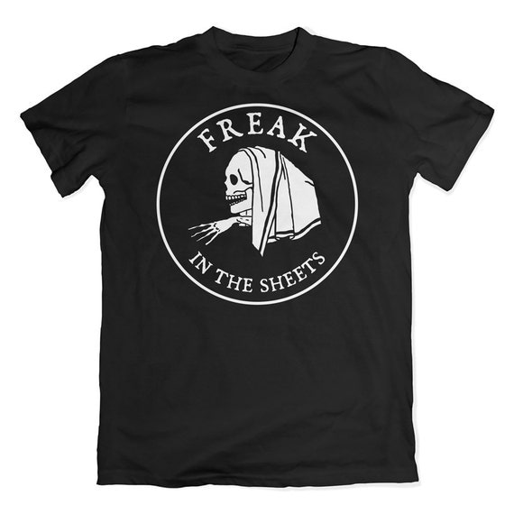 Freak in the sheets t-shirt. Sexy or creepy skeleton tee.