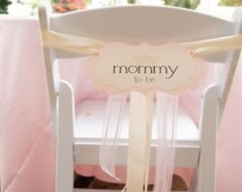 Mommy To Be Chair Sign Baby Shower Decoration In My Elegant Vintage Label  Design Prepared In