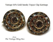 60's Channel Set Gold Smoky Topaz Clip Earrings with Prong Set Center Stone and 2 Rows of Rhinestone Crystals - Vintage 60s Costume Jewelry