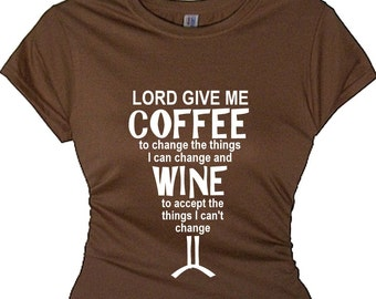 Girls Wine Party T Shirts Funny Drinkers Saying Quotes About Wine Drinking Tees for Women's Weekend Serenity Prayer Wine Coffee Tee Shirt