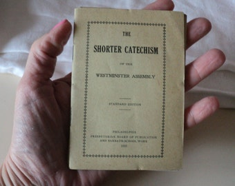 Antique 1910 Shorter Catechism of the Westminster Assembly Presbyterian Board