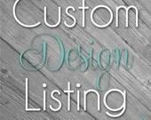 Custom Design Listing for Bianca
