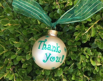 Appreciation Ornament, Thank You, Hand Painted, Personalized Christmas Ornament, FREE Personalizing, Hostess Gift, Personalized Ornament
