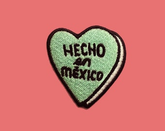 Hecho en Mexico / Made in Mexico - Embroidered Patch - Iron On