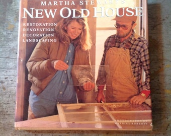 Martha Stewart's New Old House Book
