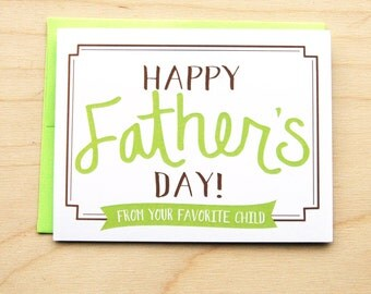 Favorite Child- Father's Day Card