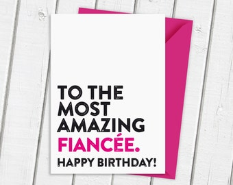 Most Amazing Fiancee | Most Amazing Fiance | Card for Him | Card for Her | Special Birthday Card | Special Someone | Birthday Card