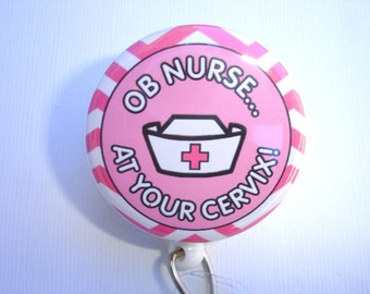 OB Nurse at Your Cervix badge reel - Retractable Badge Holder - Labor & Delivery Nurse - Pink white nurse cap - L and D badge reel id holder
