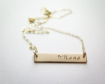 Nana Necklace with Heart - Gold Fill or Rose Gold Fill Bar Necklace - Hand Stamped Jewelry - Grandma or Granny - Betsy Farmer Designs