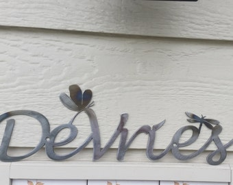 Name Custom sign Dragonfly accent Custom  welcome heat colored steel recycled metal Welcome sign