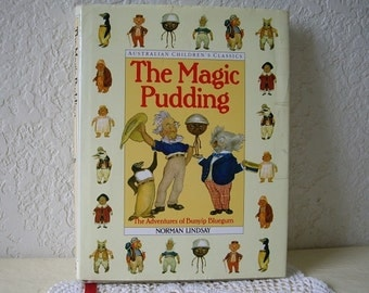 The Magic Pudding Book of Australian Children's Classics, Hardcover with DJ, 1990 Edition.