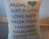 Mom pillow, gift to mom from daughter, cotton canvas throw pillow, love quote cushion, mom birthday gift, mom thank you gift, mod pillows