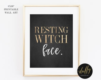 Resting Witch Face Printable, Halloween Printable, Fall Art Print, Halloween Decor, Halloween Party Printable, 8x10 Halloween Print