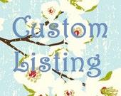 Custom Listing for Carol