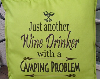 Funny Wine Camper Pillow -camping gift -camper decor - Glamping- RV decor