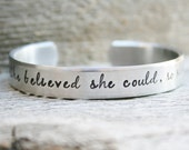 Bracelet New Style She Believed She Could So She Did Hand Stamped Jewelry Cuff Quote Inspiring Inspirational Milestone Achievement GIFT