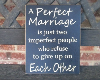 Inspirational sign- A Perfect Marriage