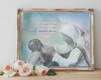 "Mother Teresa ""Paradox"" Print 8x10 & 5x7, Santa Clara Design, Saint Quote Art, Catholic Poster, Inspirational Print"