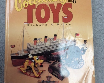 Collecting Toys: A Collector's Identification & Value Guide O'Brien
