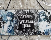 Gypsies Welcome Here Decorative Wall Plaque Sign Hanging